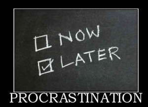 procrastination-procratstination-i-ll-do-it-later-demotivational-posters-1299013891-2